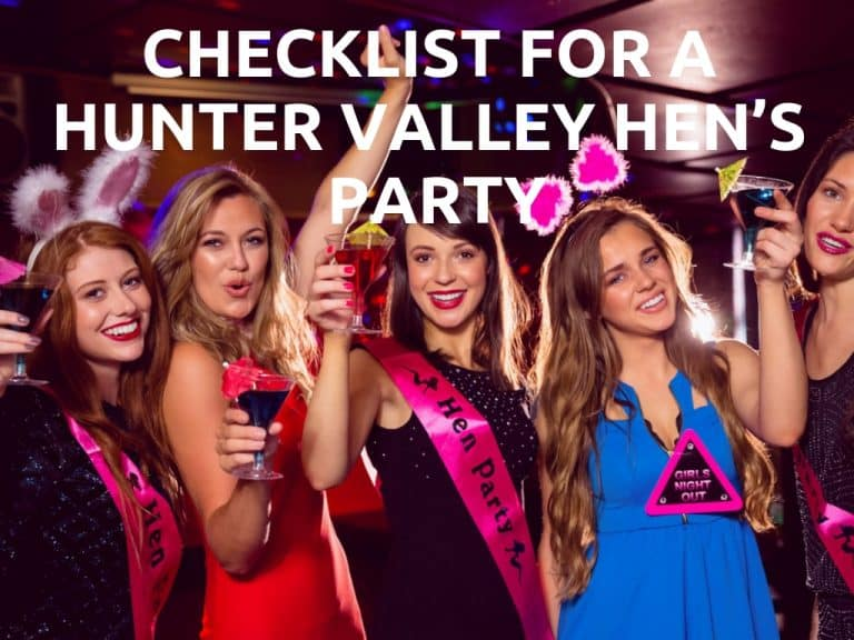 Checklist for a Hunter Valley Hen's Party